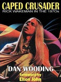 Rick Wakeman caped crusader book