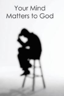 Your Mind Matters to God illustration