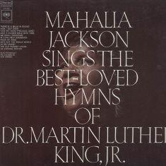 Mahalia Jackson sings the beloved hymns of Dr. King