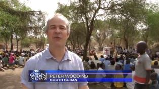 smaller Peter Wooding reporting from South Sudan for CBN News
