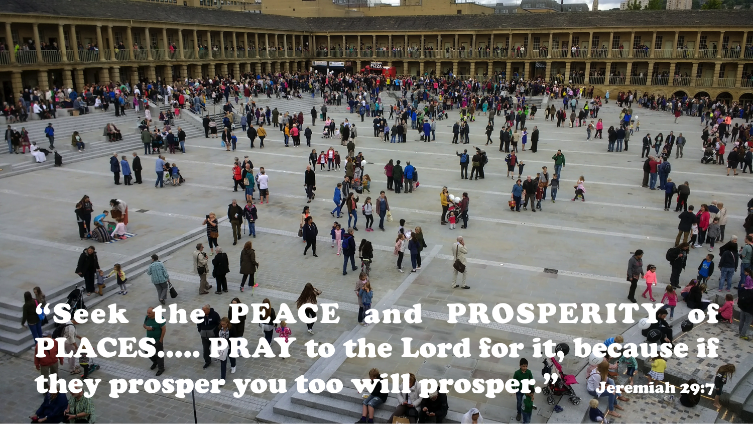 The '4 Ps' – Praying for Prosperity and Peace of Places