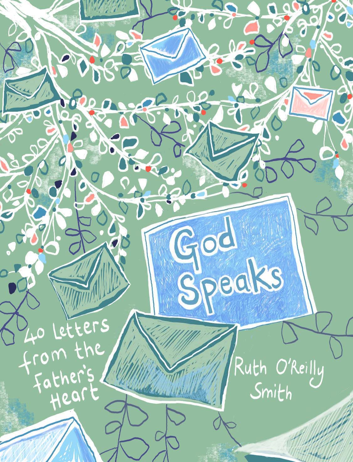 """UK National Radio Host Ruth O'Reilly Smith Releases First Book """"God Speaks Book – 40 Letters From The Father's Heart"""""""